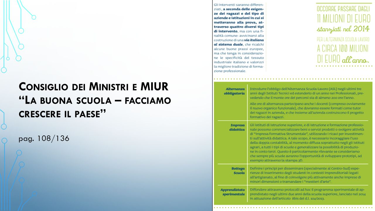 """C ONSIGLIO DEI M INISTRI E MIUR """"L A BUONA SCUOLA – FACCIAMO CRESCERE IL PAESE """" pag. 108/136"""