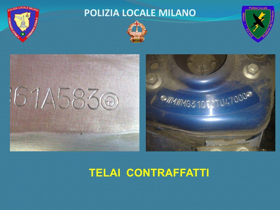 TELAI CONTRAFFATTI POLIZIA LOCALE MILANO