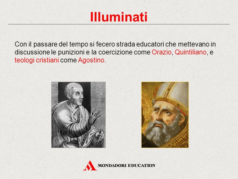 Con il passare del tempo si fecero strada educatori che mettevano in discussione le punizioni e la coercizione come Orazio, Quintiliano, e teologi cri