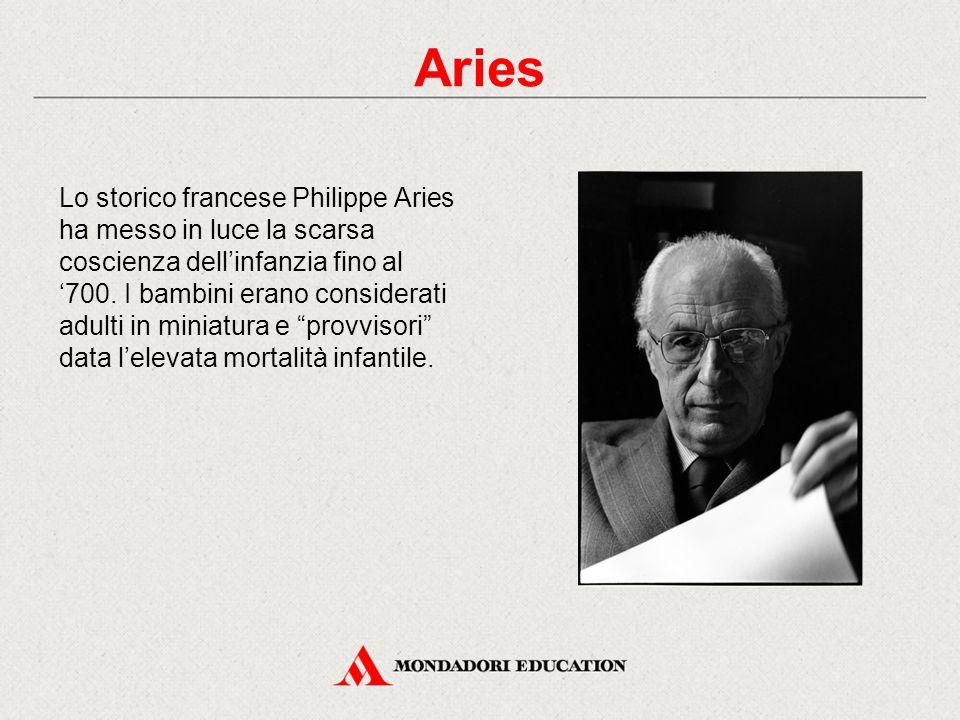 Lo storico francese Philippe Aries ha messo in luce la scarsa coscienza dell'infanzia fino al '700. I bambini erano considerati adulti in miniatura e