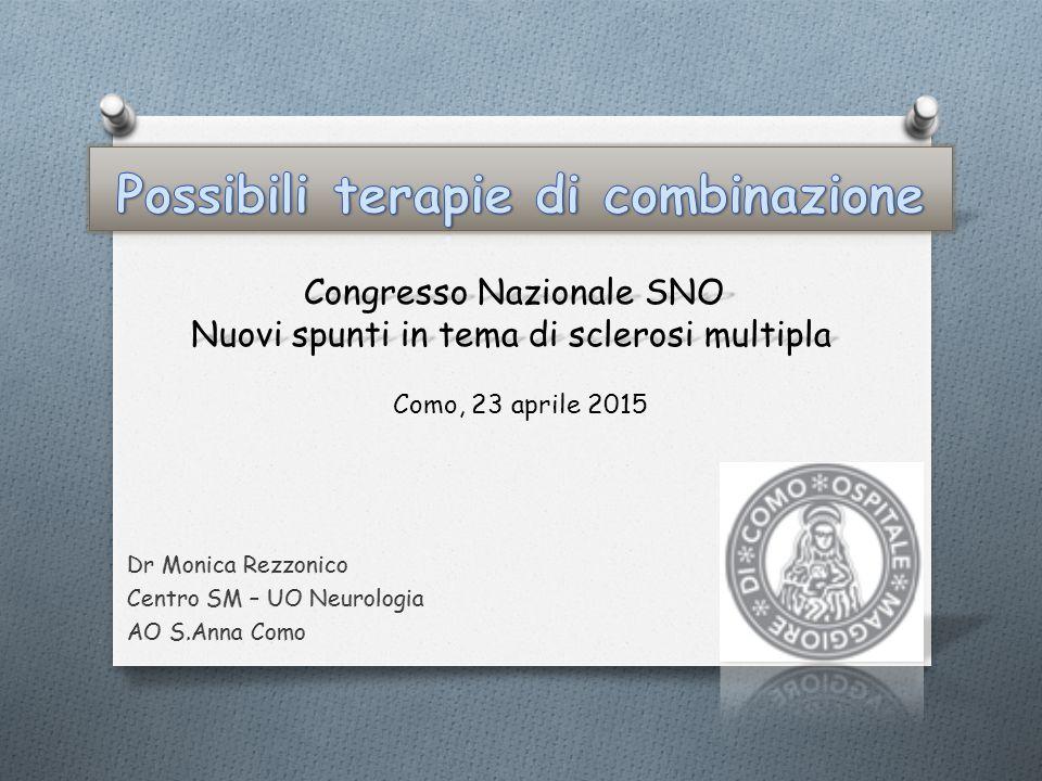 Como, 23 aprile 2015 Congresso Nazionale SNO Nuovi spunti in tema di sclerosi multipla