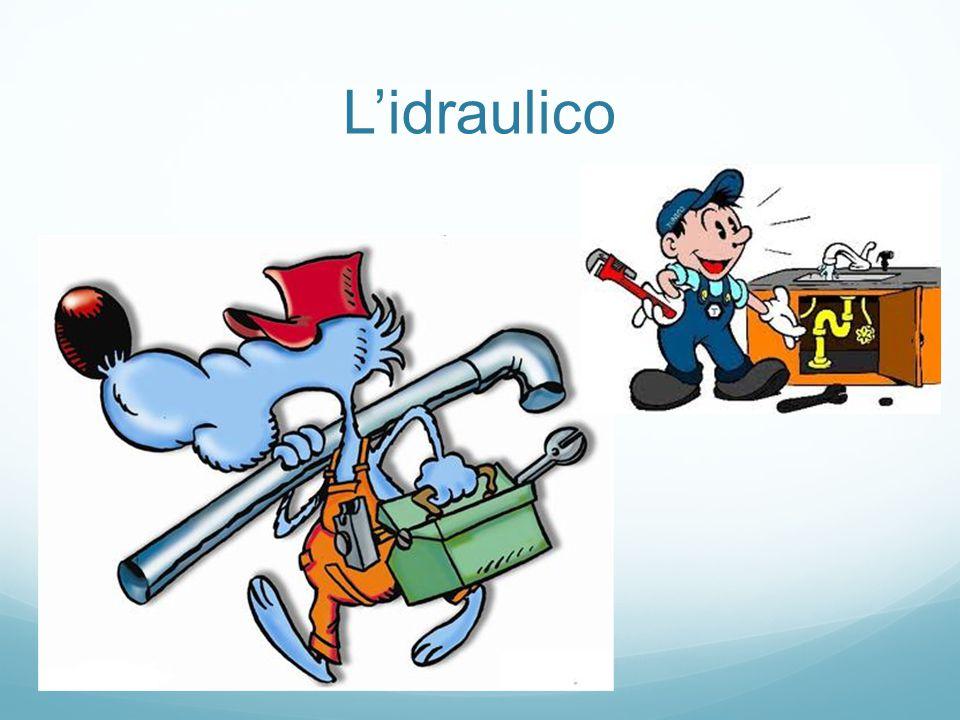 L'idraulico