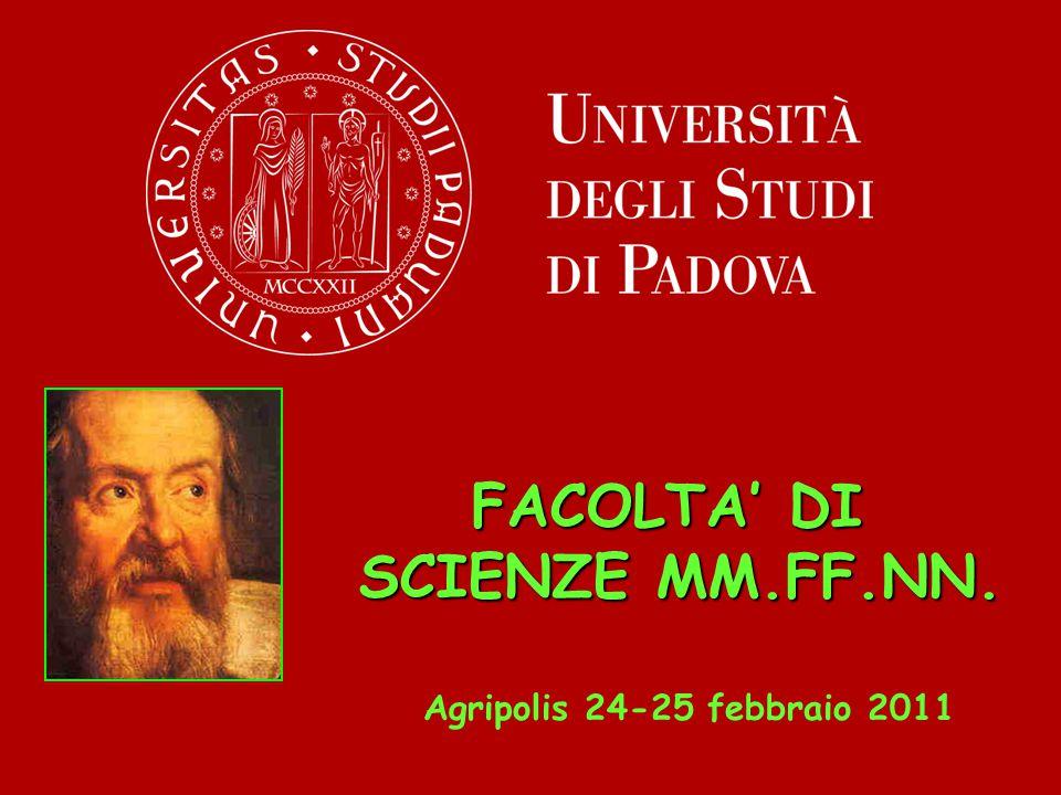 FACOLTA' DI SCIENZE MM.FF.NN. Agripolis 24-25 febbraio 2011