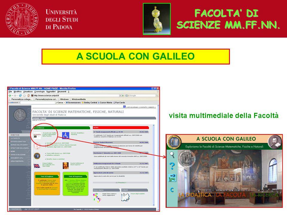 A SCUOLA CON GALILEO visita multimediale della Facoltà FACOLTA' DI SCIENZE MM.FF.NN.