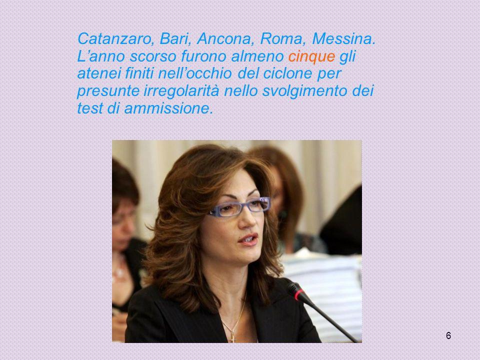 6 Catanzaro, Bari, Ancona, Roma, Messina.