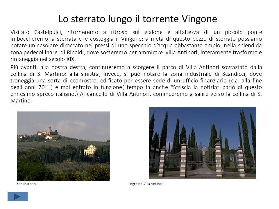 Lo sterrato lungo il torrente Vingone Visitato Castelpulci, ritorneremo a ritroso sul vialone e all'altezza di un piccolo ponte imboccheremo la sterra