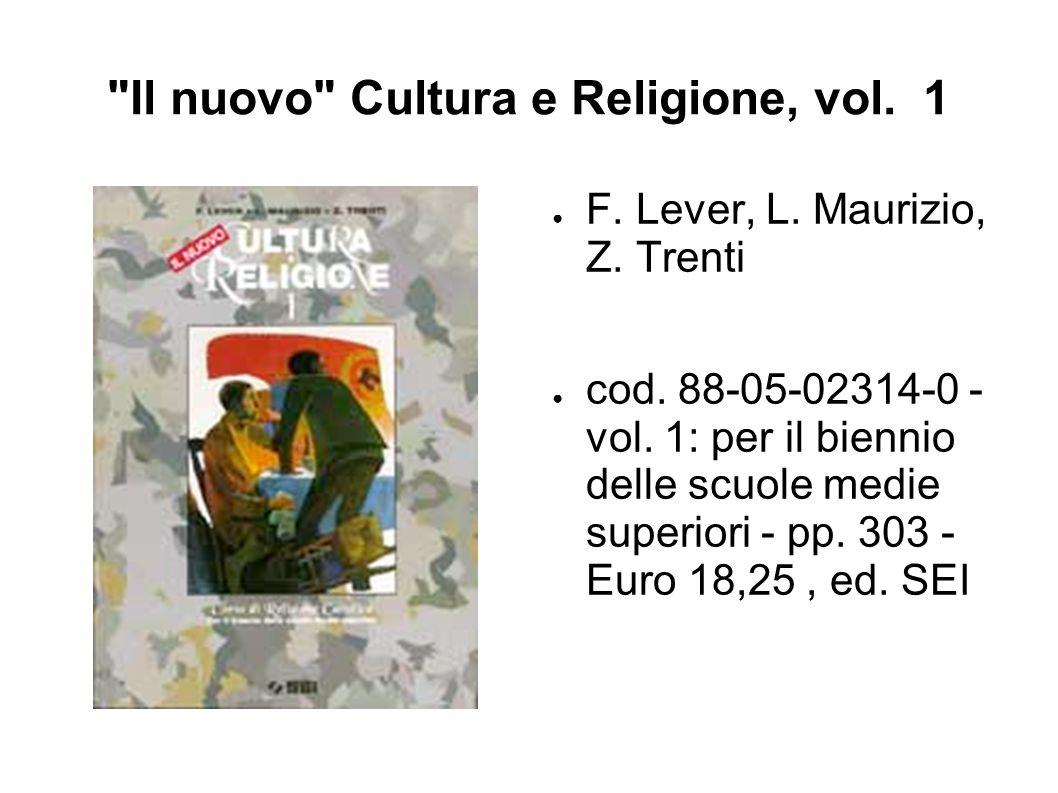 Il nuovo Cultura e Religione, vol.1 ● F. Lever, L.