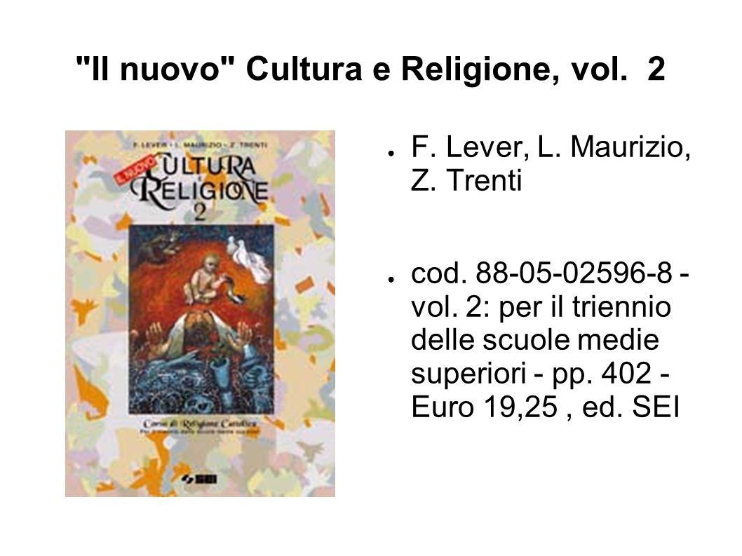 Il nuovo Cultura e Religione, vol.2 ● F. Lever, L.