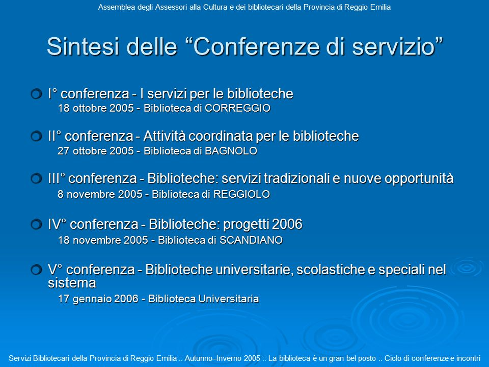 Sintesi delle Conferenze di servizio Il bilancio generale assolutamente positivo, permangono alcuni problemi di fondo 1.