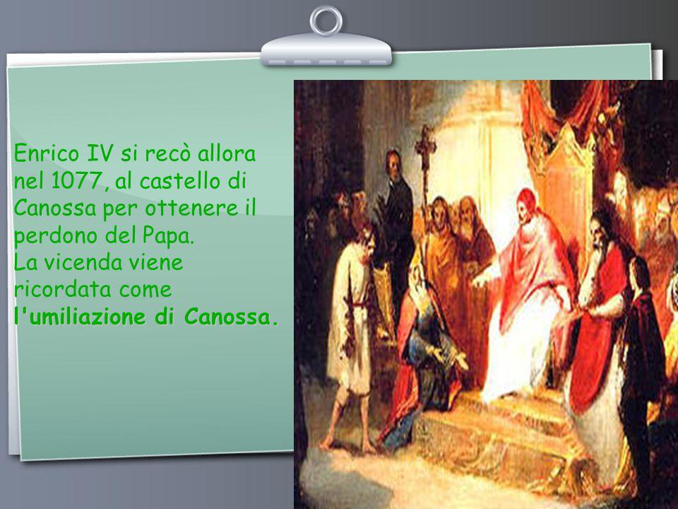Ihr Logo Enrico IV si recò allora nel 1077, al castello di Canossa per ottenere il perdono del Papa.