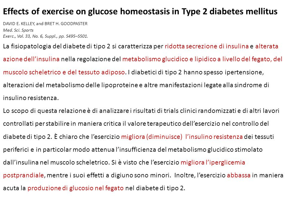 Effects of exercise on glucose homeostasis in Type 2 diabetes mellitus DAVID E.