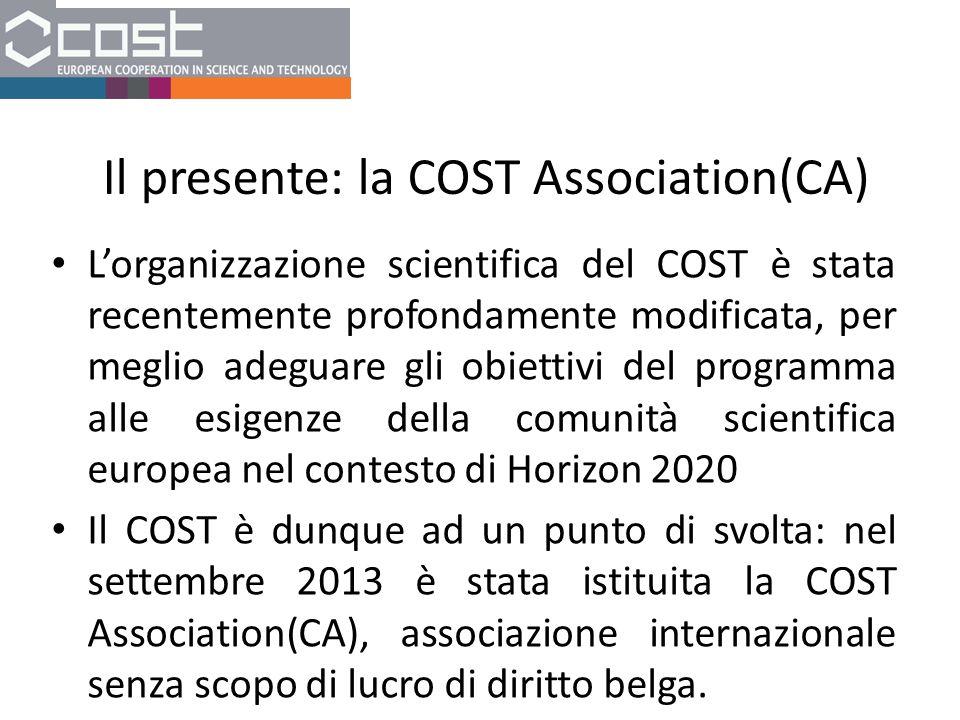 Tale soluzione ha reso possibile garantire al programma di godere di quell'autonomia non solo amministrativa e gestionale, ma anche finanziaria, che ne consenta il mantenimento in un momento in cui, con Horizon 2020, è l'intero sistema della ricerca europea a trasformarsi.