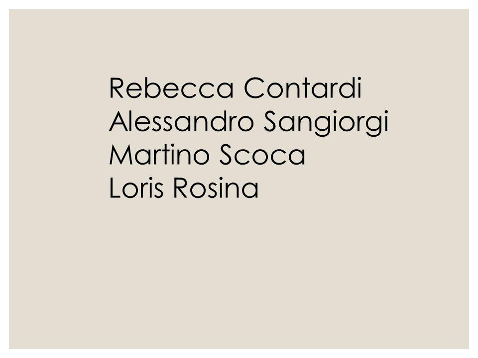Rebecca Contardi Alessandro Sangiorgi Martino Scoca Loris Rosina