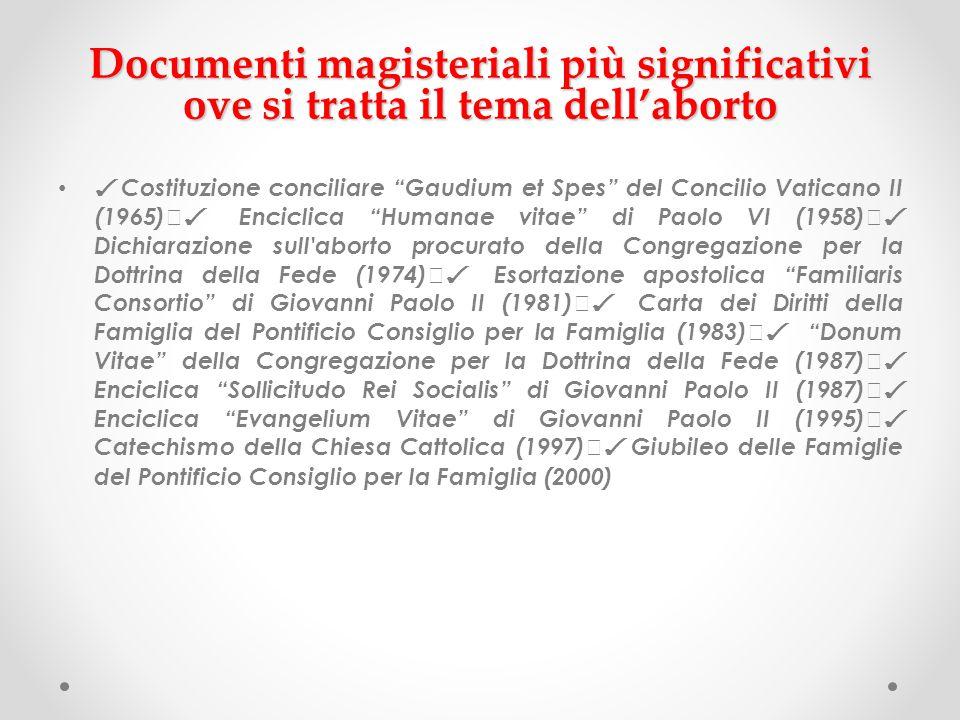 """Documenti magisteriali più significativi ove si tratta il tema dell'aborto ✓ Costituzione conciliare """"Gaudium et Spes"""" del Concilio Vaticano II (1965)"""