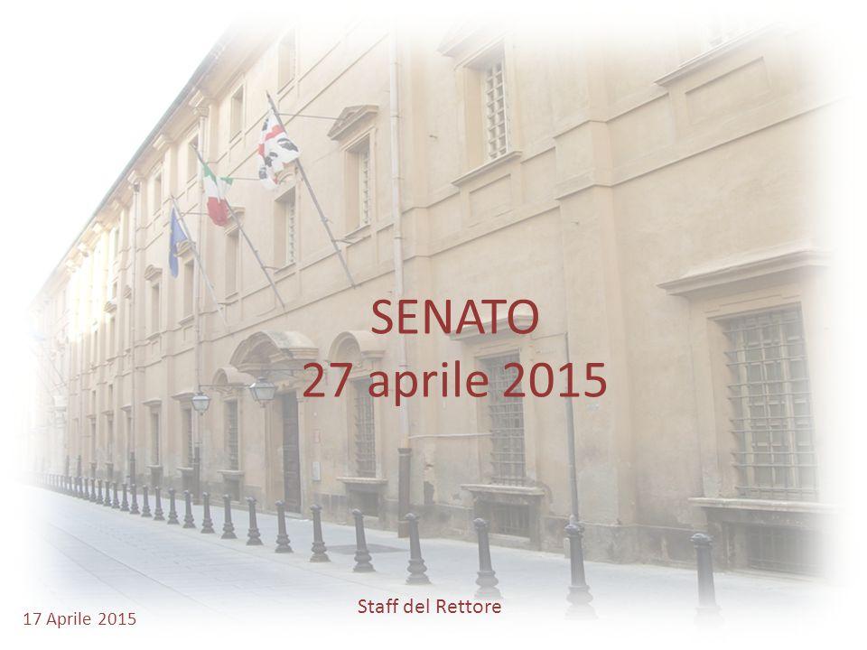 SENATO 27 aprile 2015 17 Aprile 2015 Staff del Rettore