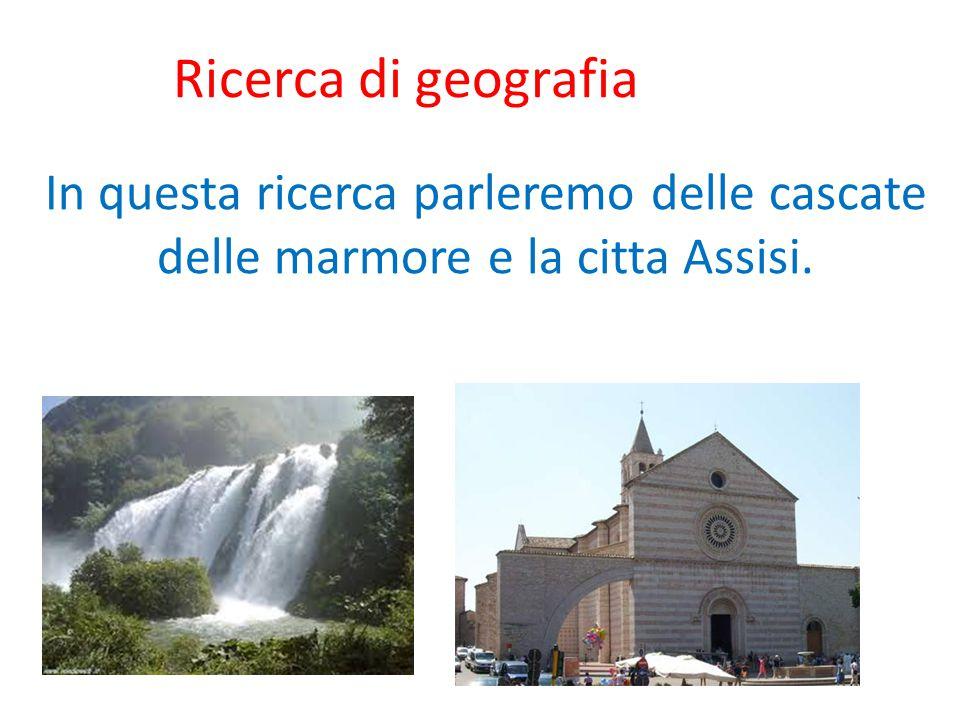 Le cascate delle Marmore Come noi sappiamo le cascate delle marmore sono delle cascate e sono una delle più alte in Europa.