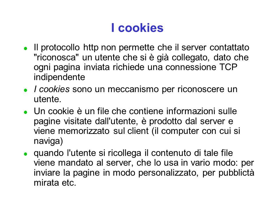 I cookies l Il protocollo http non permette che il server contattato