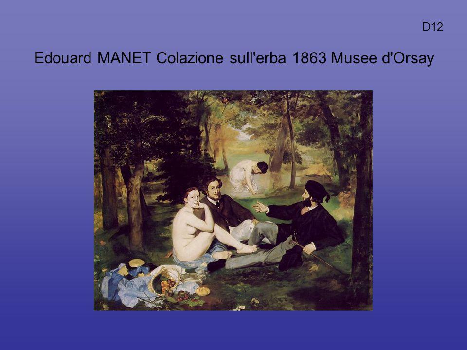 Edouard MANET Colazione sull'erba 1863 Musee d'Orsay D12
