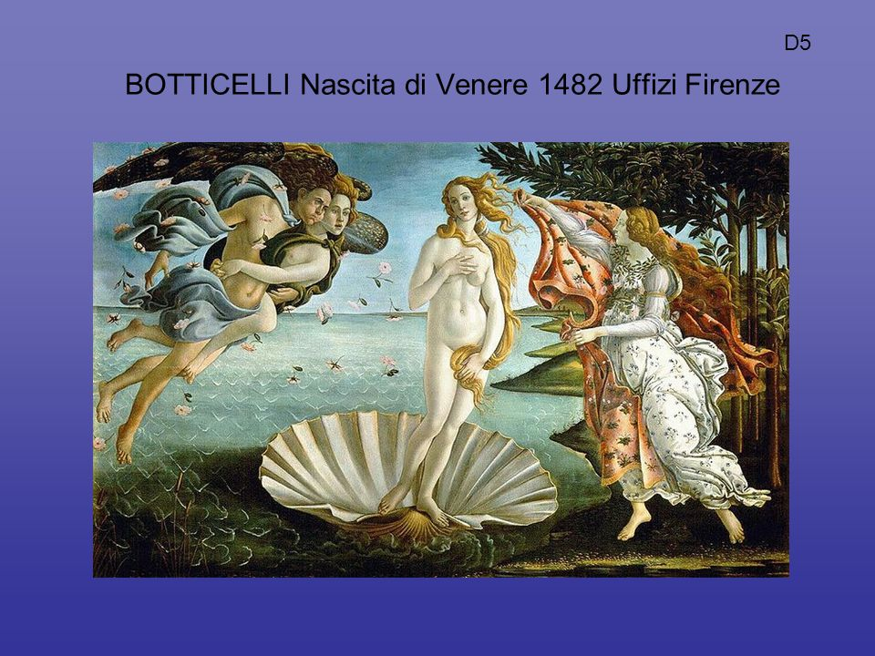 BOTTICELLI Nascita di Venere 1482 Uffizi Firenze D5