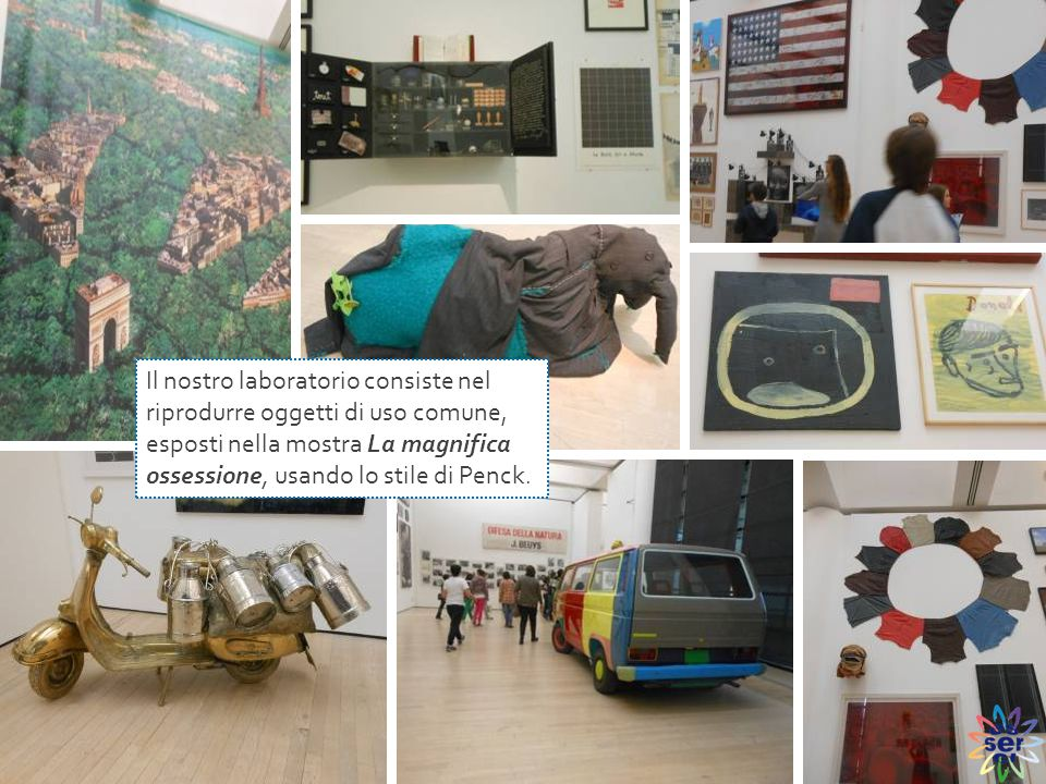 Il nostro laboratorio consiste nel riprodurre oggetti di uso comune, esposti nella mostra La magnifica ossessione, usando lo stile di Penck.