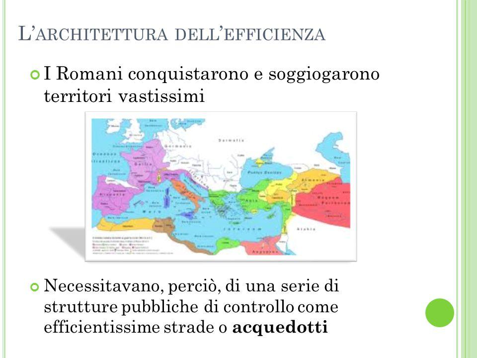 C APOLAVORI DI INGEGNERIA … Gli acquedotti romani erano costruzioni molto sofisticate, il cui livello qualitativo e tecnologico non ebbe uguali per oltre 1000 anni dopo la caduta dell'Impero Romano