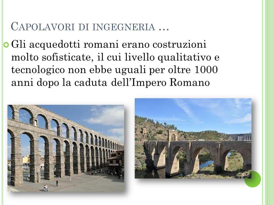 A CQUEDOTTO DI E IFEL L'acquedotto di Eifel fu uno dei più lunghi acquedotti dell'Impero Romano