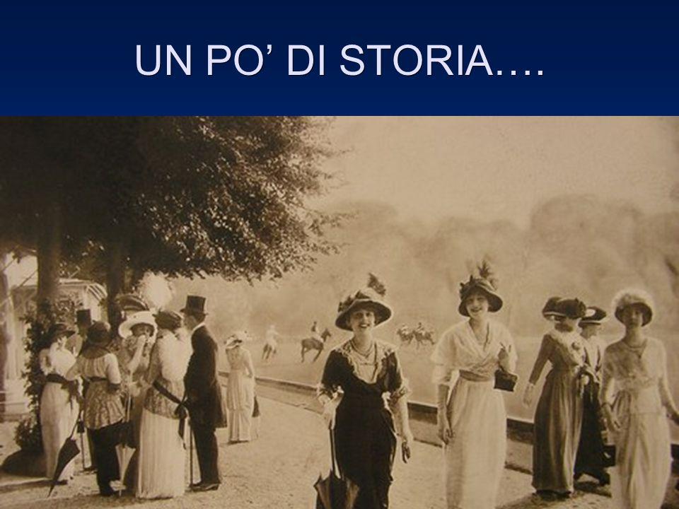 UN PO' DI STORIA….