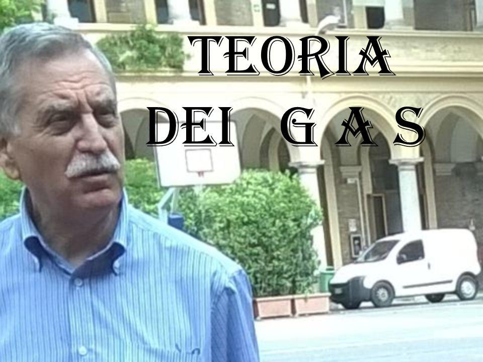 TEORIA DEI G A S