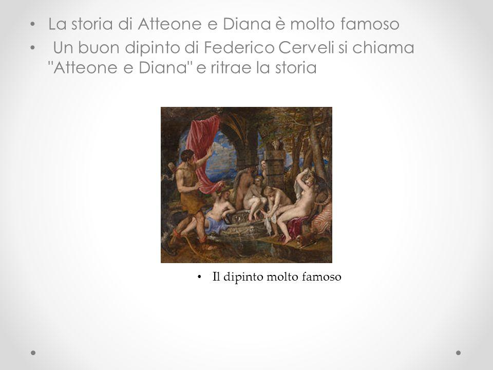La storia di Diana e Atteone Secondo il mito, nel corso di una battuta di caccia, Atteone provocò l ira di Artemide, quando la sorprese mentre faceva il bagno insieme alle sue compagne all ombra della selva Gargafia.