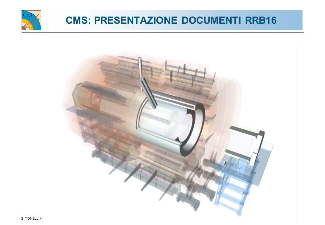 G. TONELLI / GR1-ROMA 2.4.20031 CMS: PRESENTAZIONE DOCUMENTI RRB16