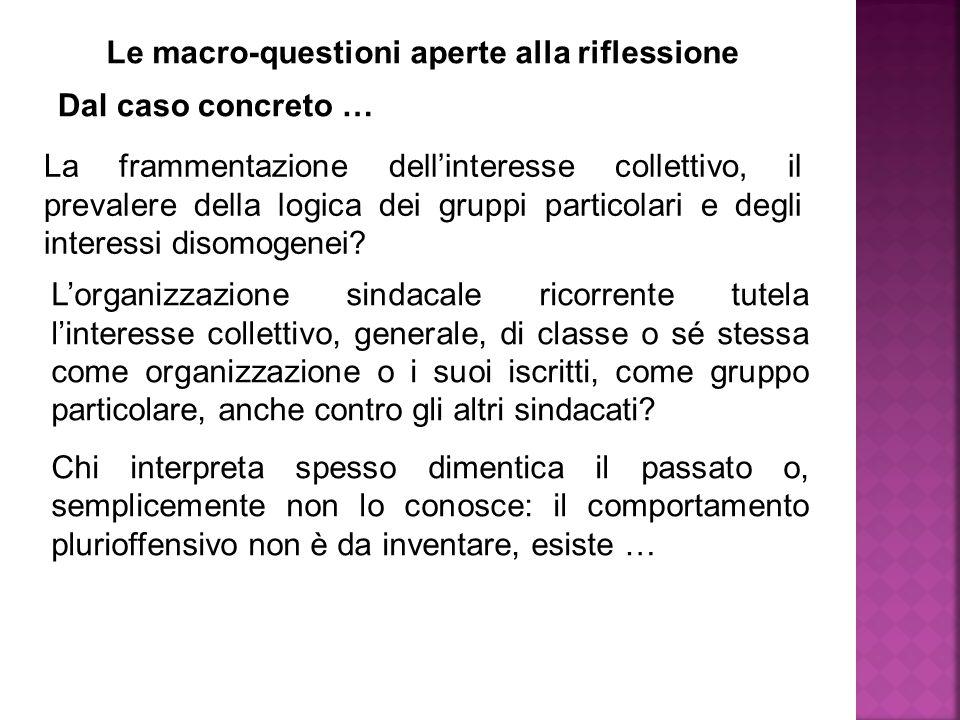 La frammentazione dell'interesse collettivo, il prevalere della logica dei gruppi particolari e degli interessi disomogenei.