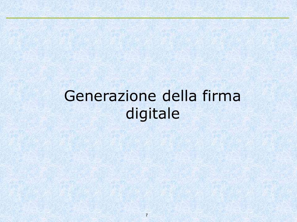 7 Generazione della firma digitale