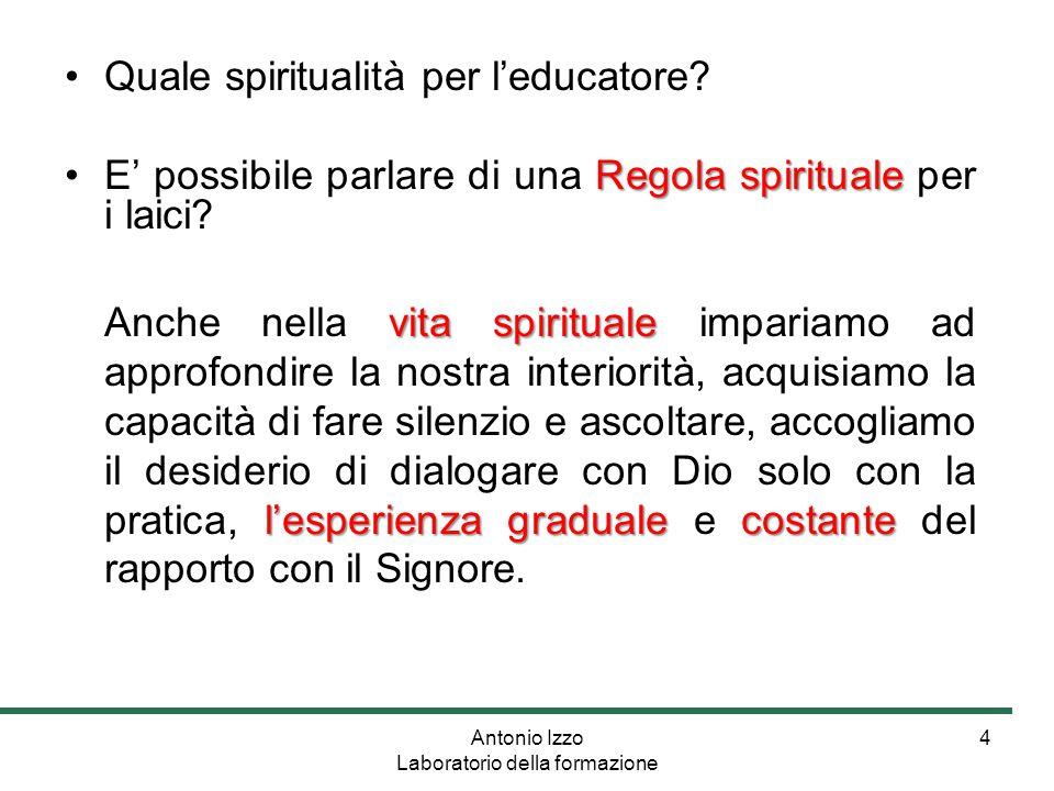 4 Quale spiritualità per l'educatore.