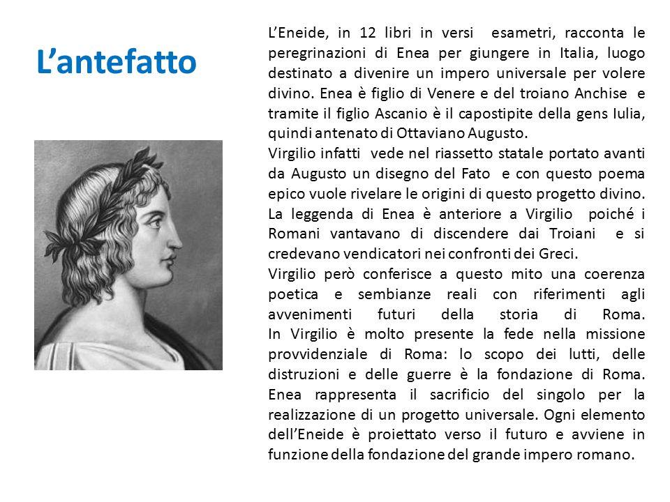 L'Eneide, in 12 libri in versi esametri, racconta le peregrinazioni di Enea per giungere in Italia, luogo destinato a divenire un impero universale pe