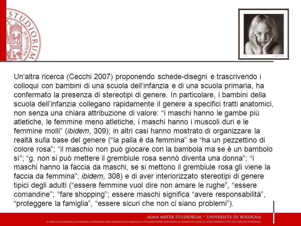 Un'altra ricerca (Cecchi 2007) proponendo schede-disegni e trascrivendo i colloqui con bambini di una scuola dell'infanzia e di una scuola primaria, h