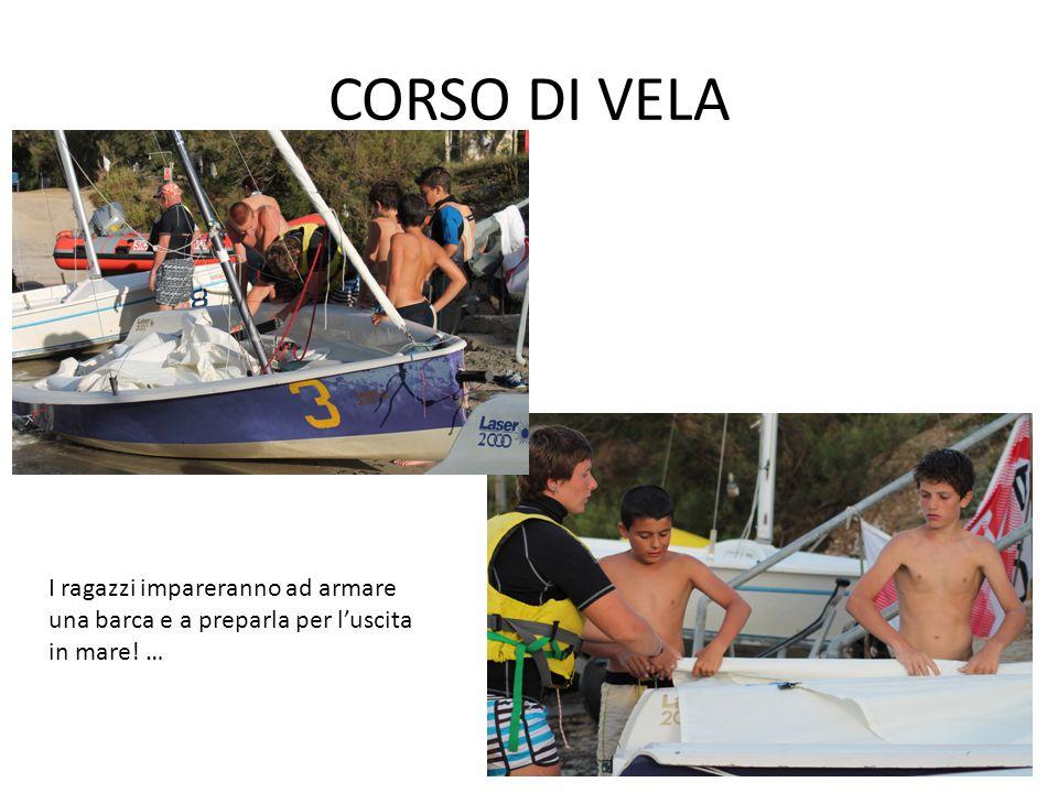 CORSO DI VELA I ragazzi impareranno ad armare una barca e a preparla per l'uscita in mare! …