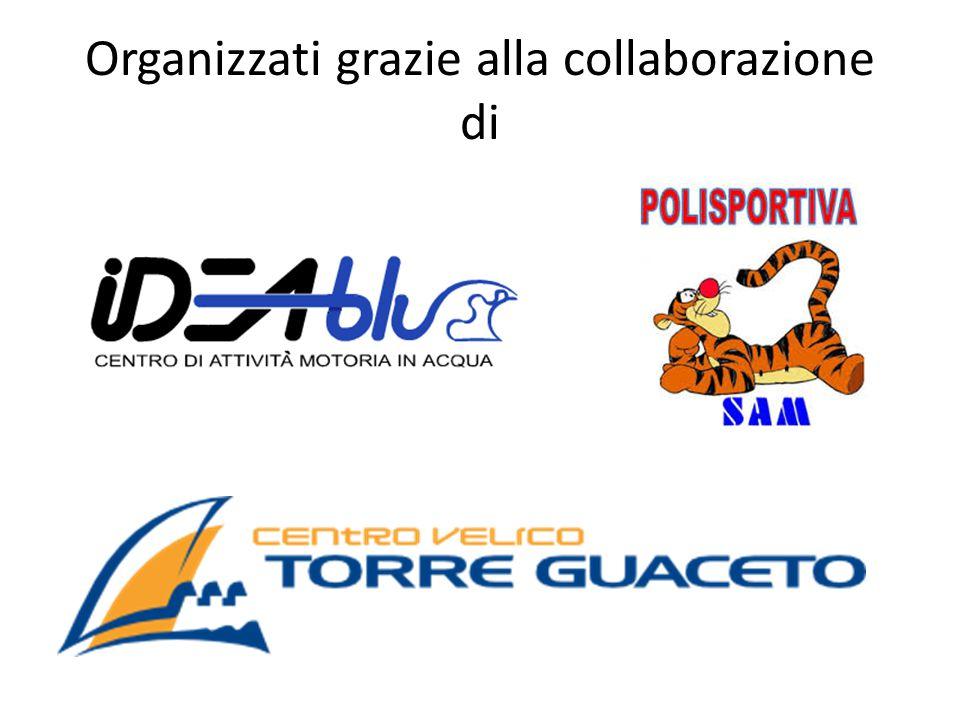 Organizzati grazie alla collaborazione di