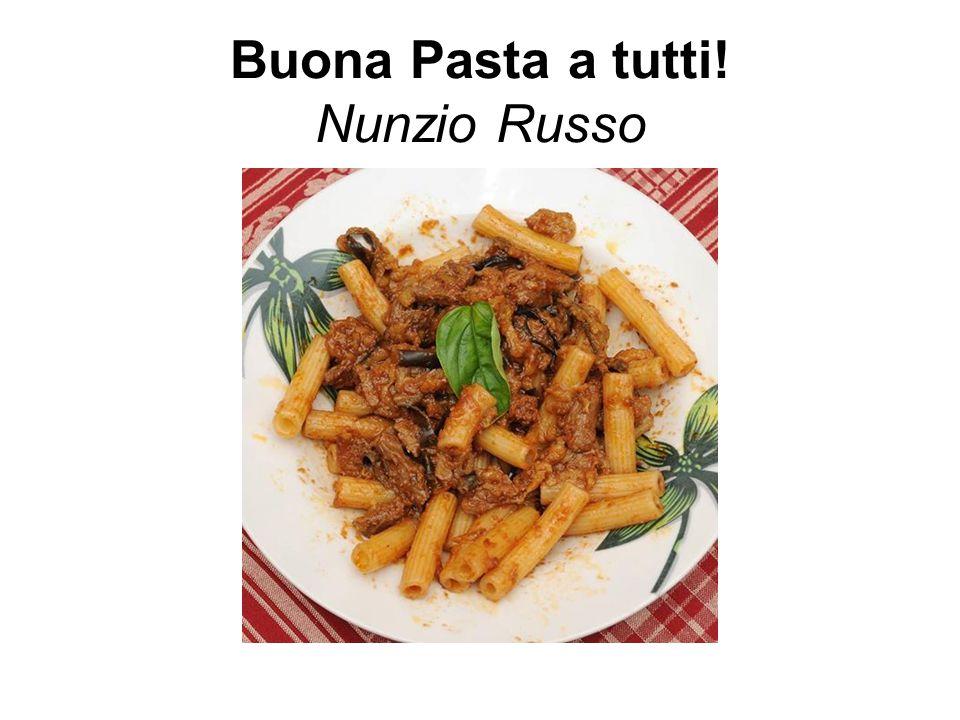 www.nunziorusso.it Sul mio blog tutta questa storia e molto di più su La Voce del Maestrale sulla Pasta sulla Sicilia CIAO, BY copyright 2014.