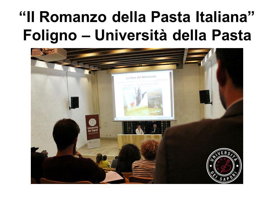 """""""Il Romanzo della Pasta Italiana"""" Foligno – Università della Pasta"""