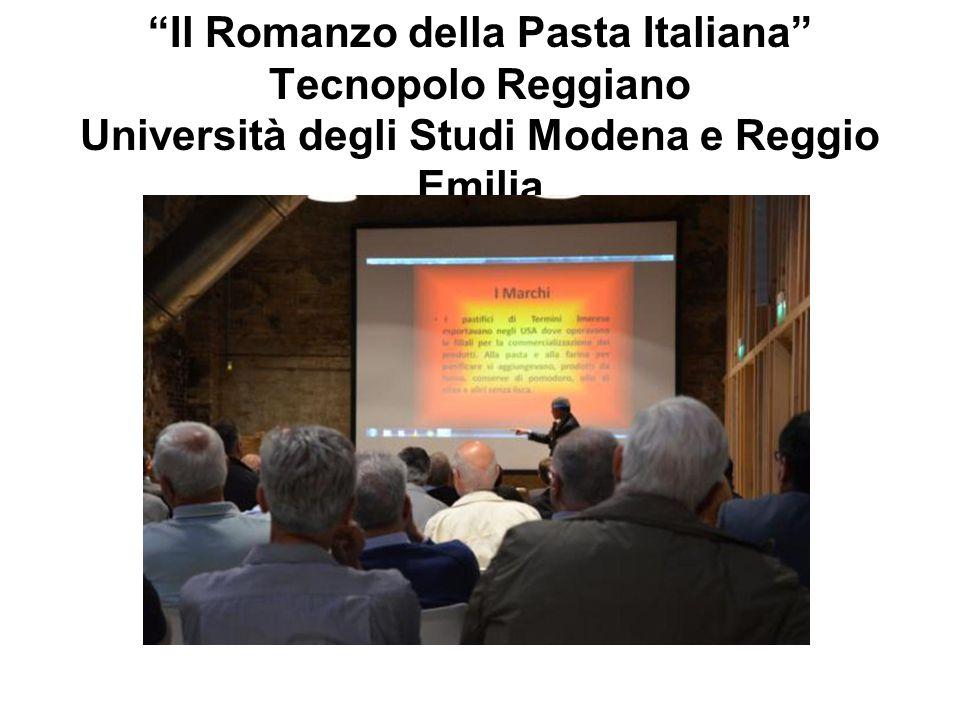 """""""Il Romanzo della Pasta Italiana"""" Tecnopolo Reggiano Università degli Studi Modena e Reggio Emilia"""