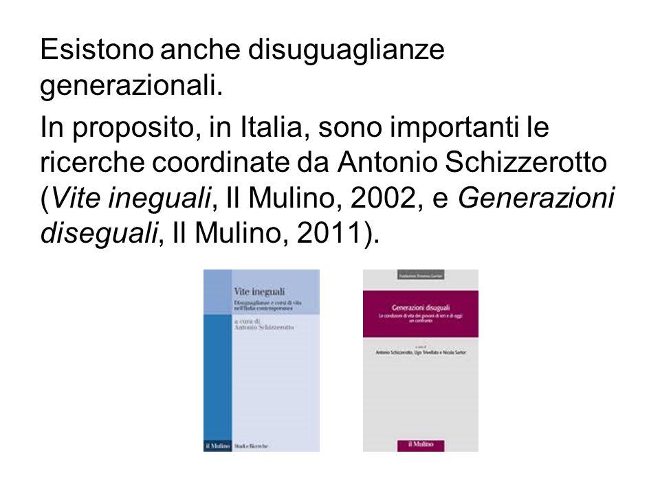 Esistono anche disuguaglianze generazionali. In proposito, in Italia, sono importanti le ricerche coordinate da Antonio Schizzerotto (Vite ineguali, I