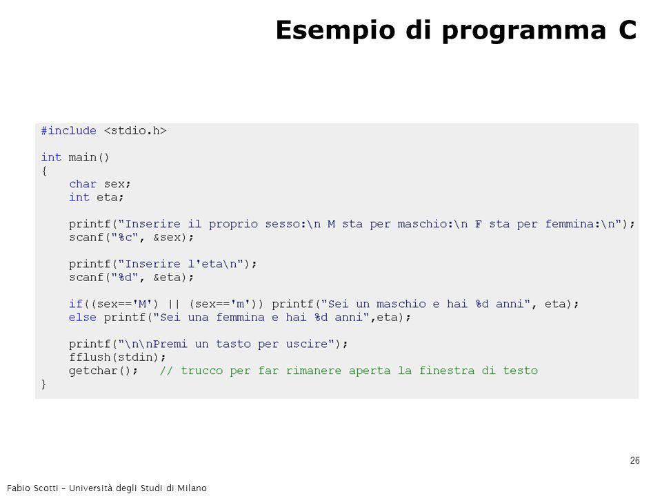 Fabio Scotti – Università degli Studi di Milano 26 Esempio di programma C
