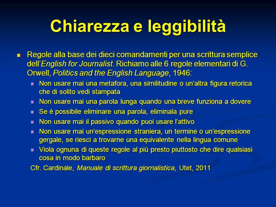 Chiarezza e leggibilità Regole alla base dei dieci comandamenti per una scrittura semplice dell'English for Journalist. Richiamo alle 6 regole element