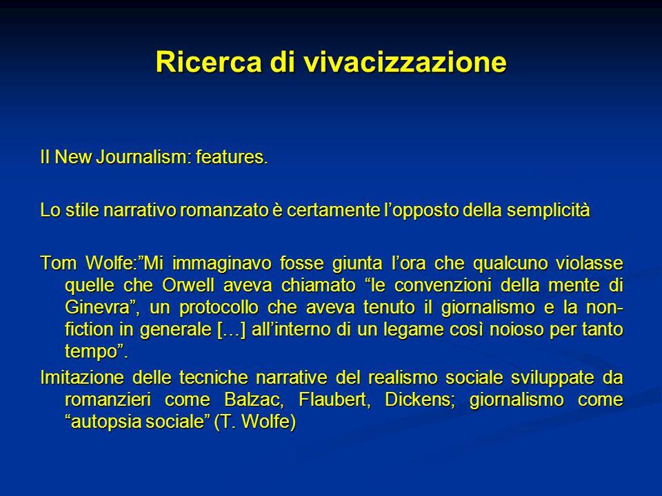 Ricerca di vivacizzazione Il New Journalism: features.