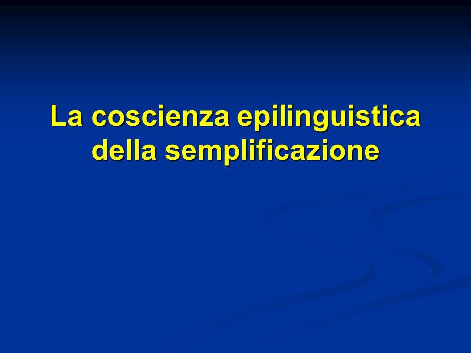 La coscienza epilinguistica della semplificazione