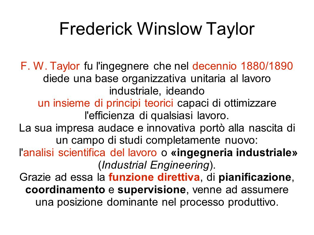 Frederick Winslow Taylor F. W.