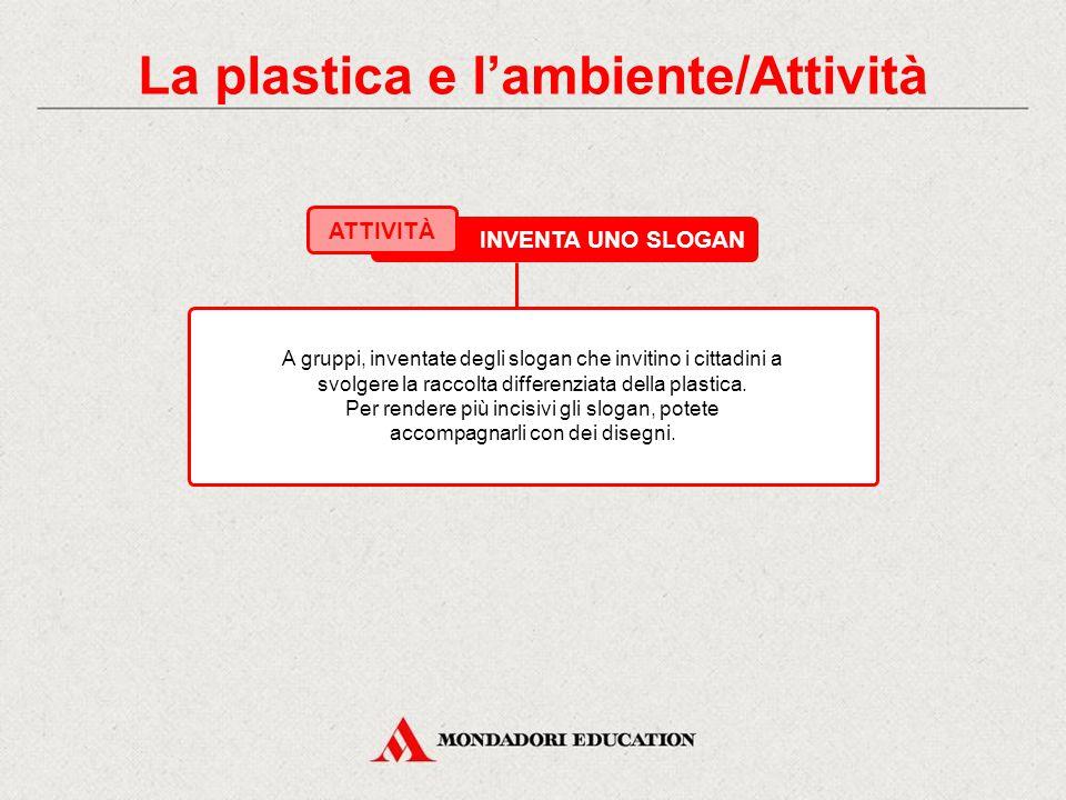 SIMBOLI DEI TIPI DI PLASTICA 7. La plastica e l'ambiente