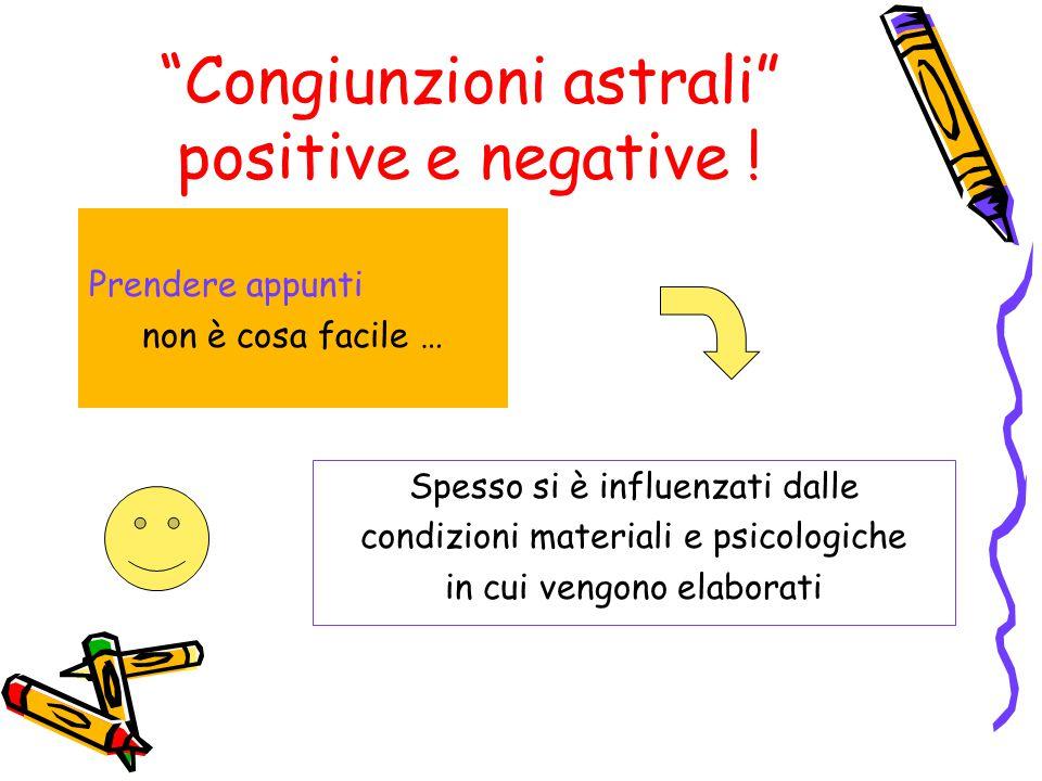 Congiunzioni astrali positive e negative .