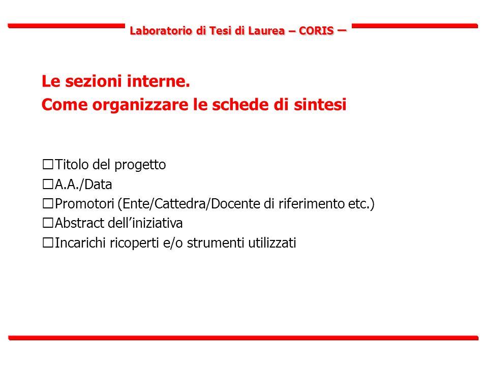 Laboratorio di Tesi di Laurea – CORIS – Le sezioni interne.
