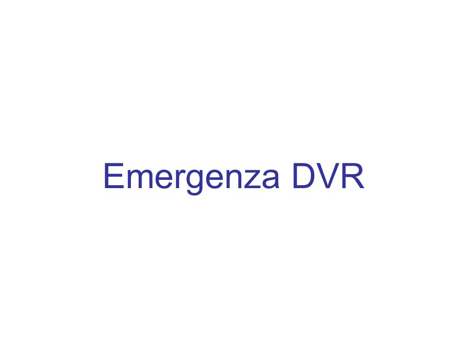Emergenza DVR